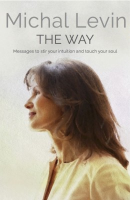 Michal Levin book The Way intuitive messages